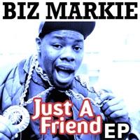 Just a Friend by Biz Markie MP3 Download