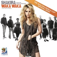 Waka Waka (This Time for Africa) [The Official 2010 FIFA World Cup (TM) Song] [feat. Freshlyground] - Shakira MP3 Download