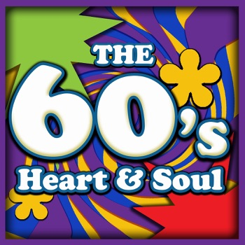 The 60's: Heart and Soul - 10 R&B Classics (Rerecorded Version) by Various Artists album download