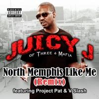 North Memphis Like Me (Remix) - Single album download
