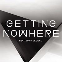 Getting Nowhere (feat. John Legend) - EP album download