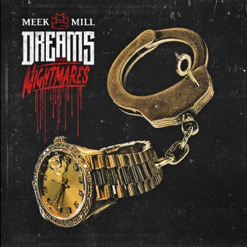 Dreams and Nightmares by Meek Mill album download