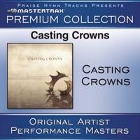 Casting Crowns (Premium Collection) [Performance Tracks] [Live] album download