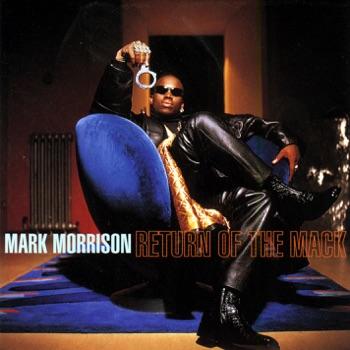 Download Return of the Mack Mark Morrison MP3