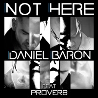 Not Here (feat. ProVerb) mp3 download