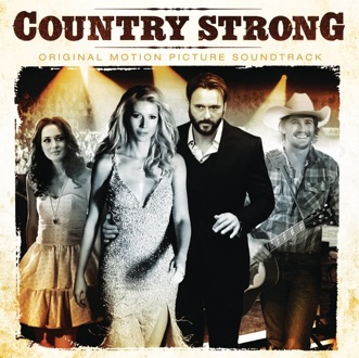 Country Strong (Original Motion Picture Soundtrack) by Various Artists album download
