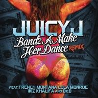 Bandz a Make Her Dance (Remix) [feat. French Montana, Lola Monroe, Wiz Khalifa & B.o.B] - Single mp3 download