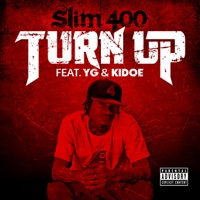 Turn Up (feat. YG & Kidoe) mp3 download