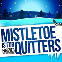 Mistletoe is for Quitters mp3 download