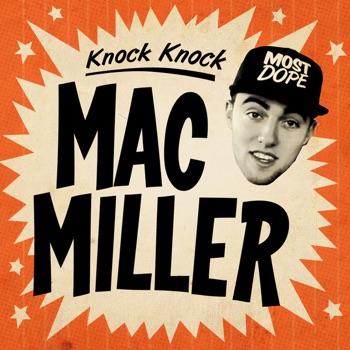 Download Knock Knock Mac Miller MP3