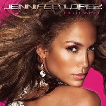 Download Do It Well Jennifer Lopez MP3