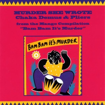 Download Murder She Wrote (feat. Sly & Robbie) Chaka Demus & Pliers MP3