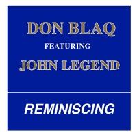 Reminiscing (feat. John Legend) - Single album download