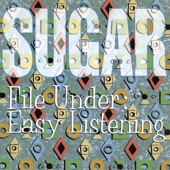File Under: Easy Listening (Remastered) by Sugar album download
