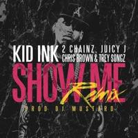 Show Me (Remix) [feat. Trey Songz, Juicy J, 2 Chainz & Chris Brown] mp3 download