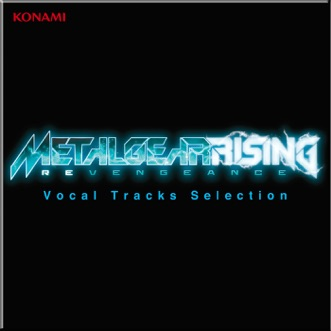 Metal Gear Rising Revengeance - Vocal Tracks Selection by Various Artists album download