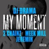 My Moment (feat. 2 Chainz, Meek Mill & Jeremih) mp3 download