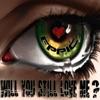 Will You Still Love Me (feat. Black Prez & Jeff Hendrick) - Single album cover