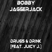Drugs & Drink (feat. Juicy J.) - Single album download