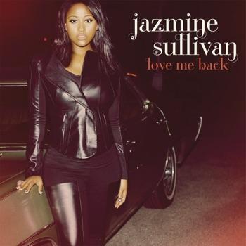 Love Me Back by Jazmine Sullivan album download