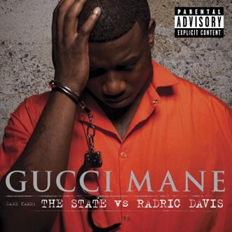 The State vs. Radric Davis (Deluxe Version) by Gucci Mane album download
