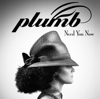 Need You Now by Plumb album download