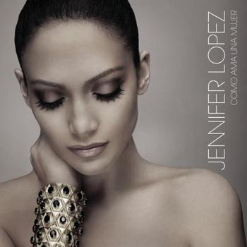 Como Ama una Mujer by Jennifer Lopez album download