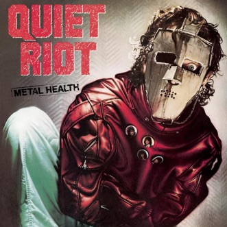 Metal Health (Bonus Track Version) by Quiet Riot album download