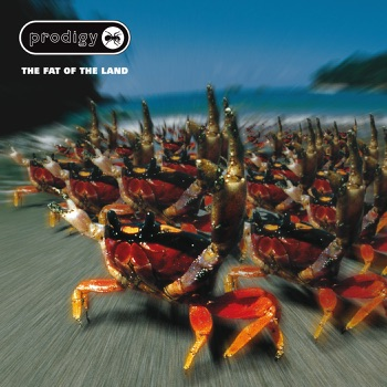 The Fat of the Land (Expanded Edition) by The Prodigy album download