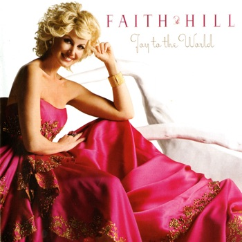 Joy to the World by Faith Hill album download