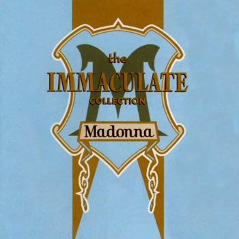The Immaculate Collection by Madonna album download