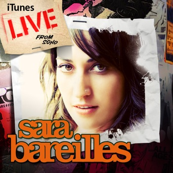ITunes Live from SoHo by Sara Bareilles album download