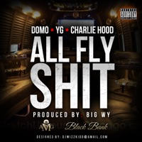 All Fly Shit (feat. Charley Hood) - Single album download