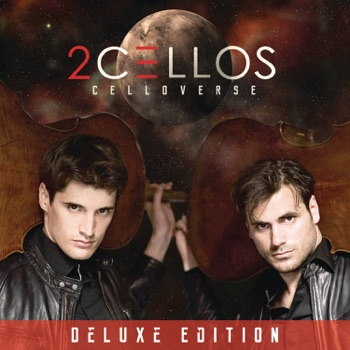Celloverse (Deluxe Edition) by 2CELLOS album download