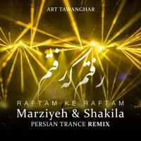 رفتم که رفتم (feat. Marziyeh & Shakila) [Persian Trance Remix] - Single album download