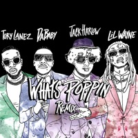 WHATS POPPIN (Remix) [feat. DaBaby, Tory Lanez & Lil Wayne] by Jack Harlow MP3 Download