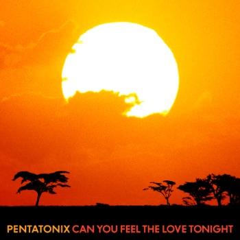 Download Can You Feel the Love Tonight Pentatonix MP3