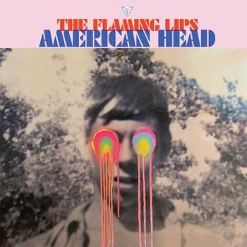 American Head by The Flaming Lips album download