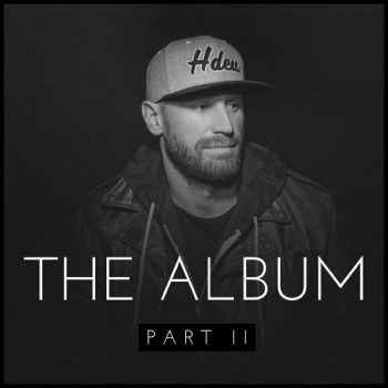 The Album, Pt. II - EP by Chase Rice album download