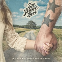 The Man Who Loves You the Most by Zac Brown Band MP3 Download