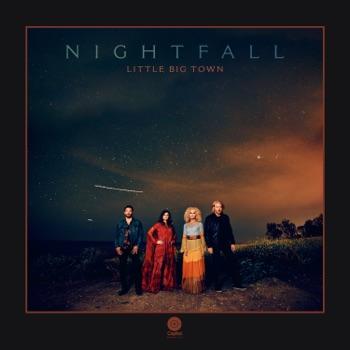 Nightfall by Little Big Town album download