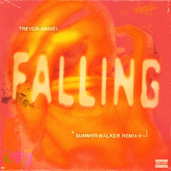 Download Falling (Summer Walker Remix) Trevor Daniel & Summer Walker MP3