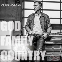 Download God, Family, Country - Craig Morgan