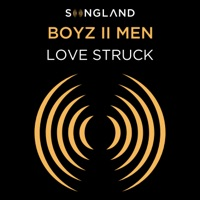 Love Struck (From Songland) - Boyz II Men MP3 Download