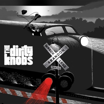 Wreckless Abandon by The Dirty Knobs album download