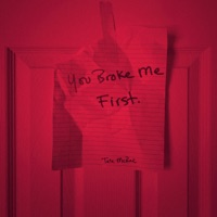you broke me first download mp3