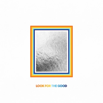 Look For The Good by Jason Mraz album download