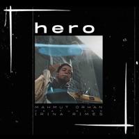 Hero (feat. Irina Rimes) mp3 download