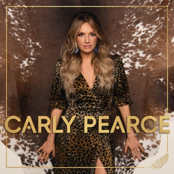 Carly Pearce by Carly Pearce album download