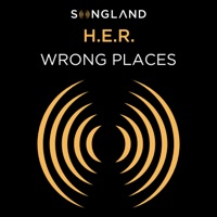 Wrong Places by H.E.R. MP3 Download